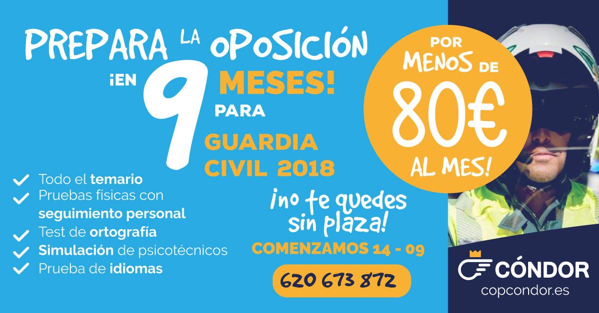 ¡TE PREPARAMOS LA OPOSICIÓN DE GUARDIA CIVIL EN 9 MESES!