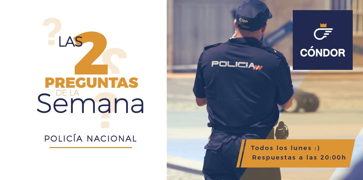 Las 2 Preguntas De Policía Nacional De La Semana